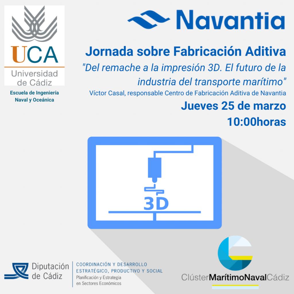 Jornada sobre Fabricación Aditiva en el sector Naval